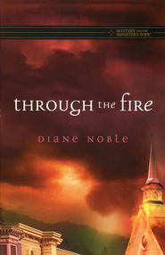 Through the Fire  -              By: Diane Noble