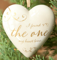 I Found the One My Heart Loves, Ornament                Ornament  -