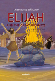 Elijah and the Great Prophets  -
