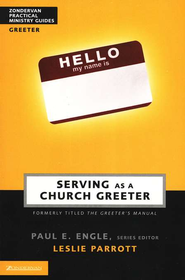 Serving as a Church Greeter  -     By: Dr. Leslie Parrott