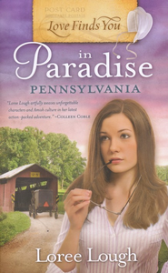 Love Finds You In Paradise, Pennsylvania   -     By: Loree Lough