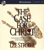 The Case for Christ                       - Audiobook on CD  -     By: Lee Strobel