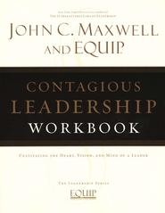 Contagious Leadership Workbook: The EQUIP Leadership Series - eBook  -     By: John C. Maxwell