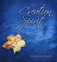 The Creation Spirit  -     By: Andrea Skevington