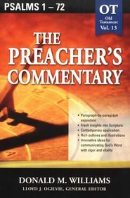The Preacher's Commentary Vol 13: Psalms 1-72   -     By: Donald M. Williams