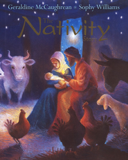 The Nativity Story  -     By: Geraldine McCaughrean     Illustrated By: Sophy Williams