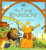 The First Rainbow  -     By: Lois Rock