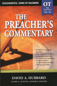 The Preacher's Commentary Vol 16:  Ecclesiastes/Song of Solomon  -     By: David Hubbard