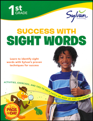 First Grade Success with Sight Words (Sylvan Workbooks)  -     By: Sylvan Learning