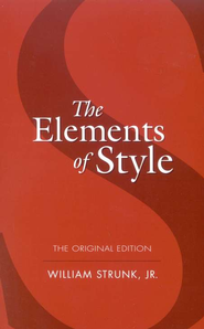 The Elements of Style: The Original Edition   -     By: William Strunk Jr.