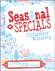 Seasonal Specials for Children's Ministry  -