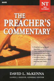 The Preacher's Commentary Volume 25: Mark    -              By: David L. McKenna