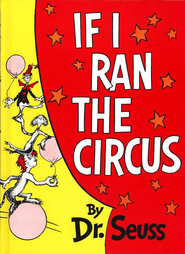 If I Ran the Circus   -     By: Dr. Seuss