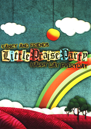 Little Praise Party-Happy Day Everyday   -              By: Yancy & Friends
