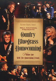 Country Bluegrass Homecoming, Volume 1 DVD  -              By: Bill Gaither, Homecoming Friends