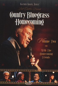 Country Bluegrass Homecoming, Volume 2 DVD  -     By: Bill Gaither, Homecoming Friends