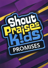 Shout Praises Kids-Promises   -