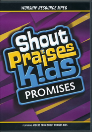 Shout Praises Kids: Promises (Worship Resources MPEG)   -