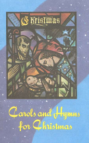 Carols and Hymns for Christmas  -