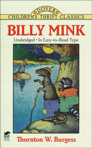 Billy Mink  -              By: Thorton Burgess