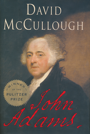 John Adams   -     By: David McCullough