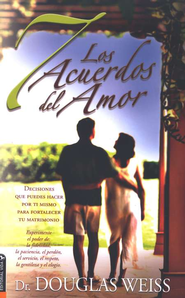 Los 7 Acuerdos del Amor  (The 7 Love Agreements)  -     By: Douglas Weiss