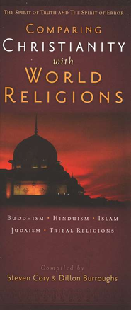 Comparing Christianity with World Religions    -     By: Steve Cory, Dillon Burroughs