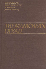 The Manichean Debate (Works of Saint Augustine)  -     By: Saint Augustine