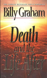 Death and the Life After - eBook  -     By: Billy Graham