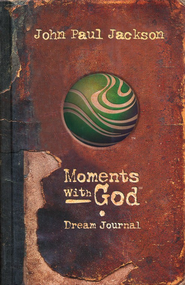 Moments with God, Dream Journal   -     By: John Paul Jackson