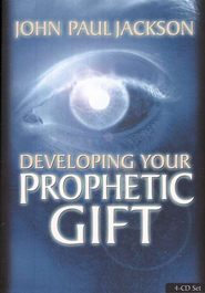 Developing Your Prophetic Gift, 4-CD set   -     By: John Paul Jackson