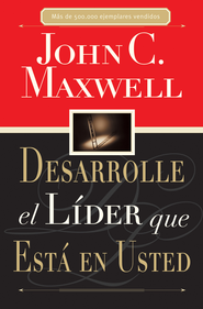Desarrolle el L7der que Est5 en Usted (Developing the Leader Within You) - eBook  -     By: John C. Maxwell
