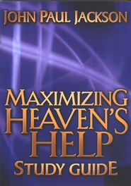 Maximizing Heaven's Help Study Guide   -     By: John Paul Jackson