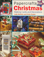 Papercrafts for Christmas  -              By: Judy Balchin, Polly Pinder
