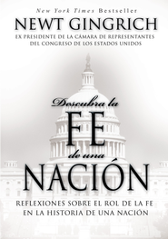 Descubra a Dios en Estado Unidos (Rediscovering God in America) - eBook  -     By: Newt Gingrich