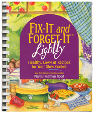 Fix-It and Forget-It Lightly: Healthy, Low-Fat Recipes for Your Slow Cooker - Slightly Imperfect  -              By: Phyllis Pellman Good