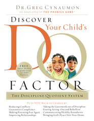 Discover Your Child's D.Q. Factor: The Discipline Quotient System - eBook  -     By: Dr. Greg Cynaumon