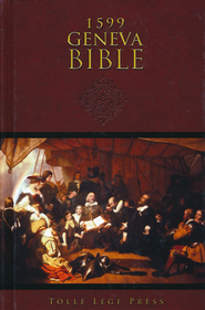 Geneva Bible, 1599 Edition, Hardcover