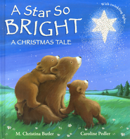 A Star So Bright: A Christmas Tale  -              By: M. Christina Butler
