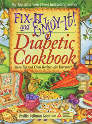 Fix-It and Enjoy-It Diabetic Cookbook, Plastic Comb Binding  -     By: Phyllis Pellman Good