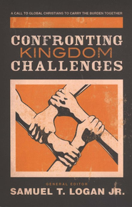Confronting Kingdom Challenges  -     Edited By: Samuel T. Logan Jr.