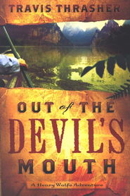 Out of the Devil's Mouth  -     By: Travis Thrasher