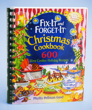 Fix-it and Forget-it Christmas Cookbook: 600 Slow Cooker Holiday Recipes, Comb Binding - Slightly Imperfect  -     By: Phyllis Pellman Good