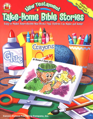 New Testament Take-Home Bible Stories: Easy-to-Make, Reproducible  Mini-Books That Children Can Make & Keep!, Preschool-Grade 2  -     By: Thomas c. Ewald