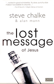 The Lost Message of Jesus   -     By: Steve Chalke, Alan Mann