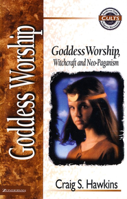 Goddess Worship - Zondervan Guide to Cults & Religious Movements Series  -     By: Craig Hawkins