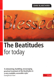 The Beatitudes For Today  -     By: John Blanchard