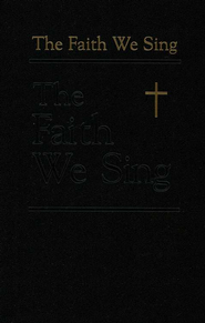 The Faith We Sing  -