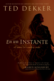 En un Instante (Blink of an Eye) - eBook  -     By: Ted Dekker