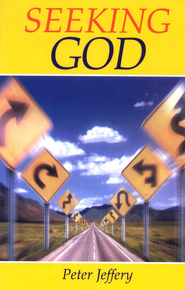 Seeking God  -     By: Peter Jeffery